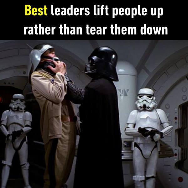 Лучший лидер возвышает людей, а не унижает.