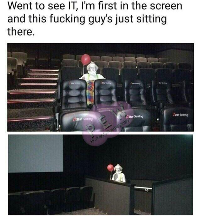 """Пошёл в кинотеатр посмотреть """"Оно"""", самым первым вошёл в зал, а этот чёртов чувак просто там сидел."""
