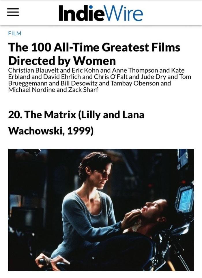 Матрица попала в топ 100 фильмов, снятых женщинами Матрица, Фильмы, Рейтинг, Феминизм