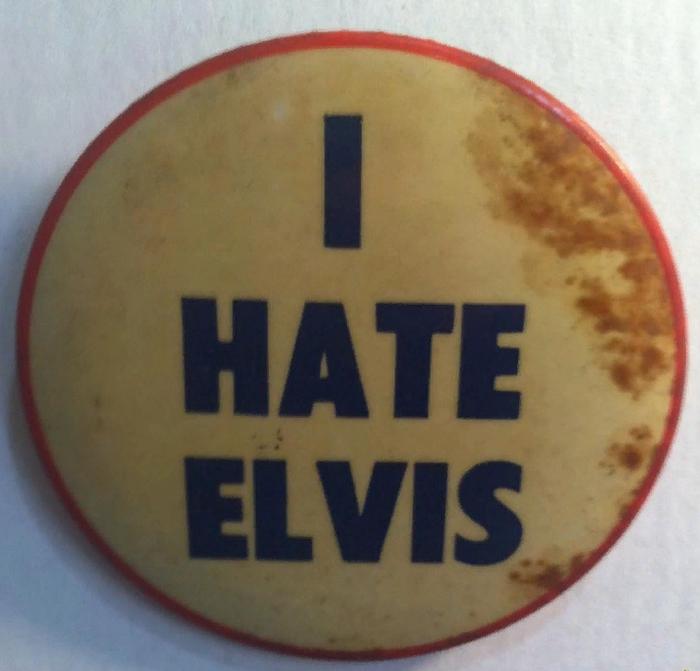 Я ненавижу Элвиса Элвис Пресли, История, Бизнес