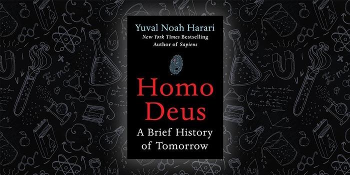 Homo Deus - краткая история будущего. Обзор книги Обзор книг, История, Будущее, Homo sapiens, Читайте Рекомендую!